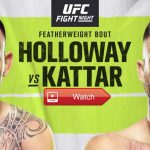 Free MMA Crackstreams UFC Fight Night Max Holloway vs. Calvin Kattar Live Streaming Reddit: Watch UFC Fight Night Max Holloway vs. Calvin Kattar Buffstreams Youtube TV, Time, Date, Venue and Schedule