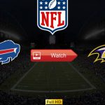 recommended Bills vs Ravens Crackstreams Live Stream Reddit – Watch Buffalo Bills vs Baltimore Ravens Online Buffstreams, Youtube, Time, Date, Venue and Schedule for Divisional Round Playoffs Football
